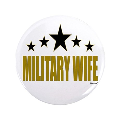 """Military Wife 3.5"""" Button (100 pack)"""