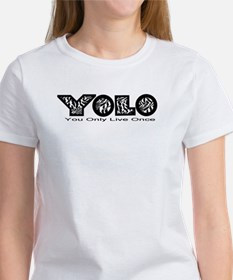 Cute You only live once Tee