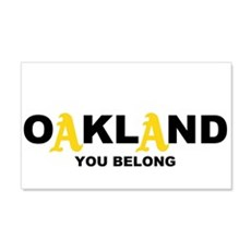You Belong in OAKLAND 22x14 Wall Peel