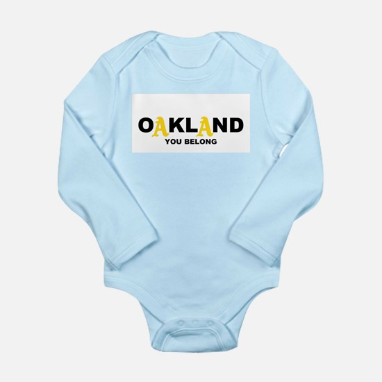 You Belong in OAKLAND Long Sleeve Infant Bodysuit