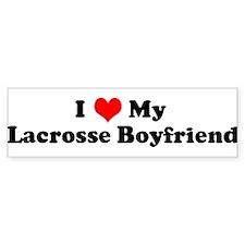 I Love My Lacrosse Boyfriend Bumper Bumper Sticker