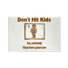 Don't Hit Kids Rectangle Magnet