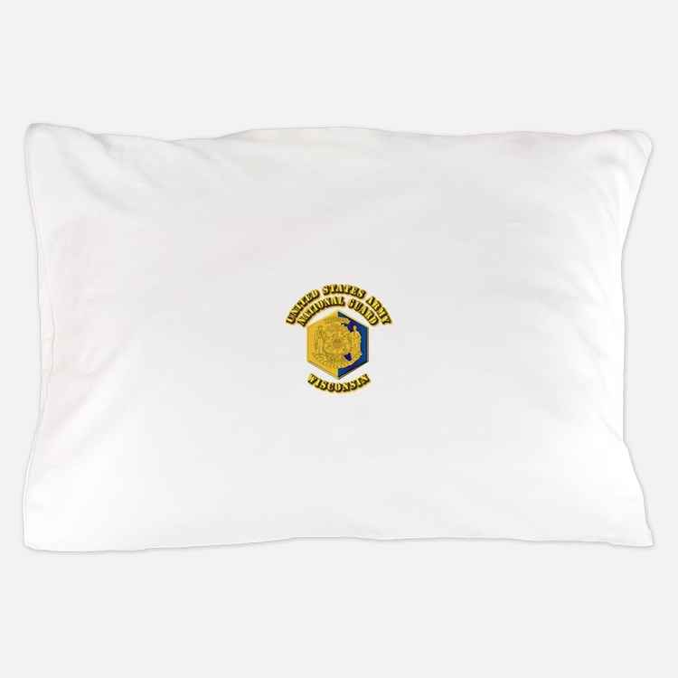 Army National Guard - Wisconsin Pillow Case
