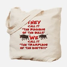 Running of the Bulls Tote Bag