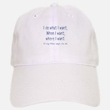 I do what I want Baseball Baseball Cap