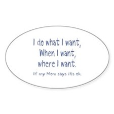 I do what I want Decal