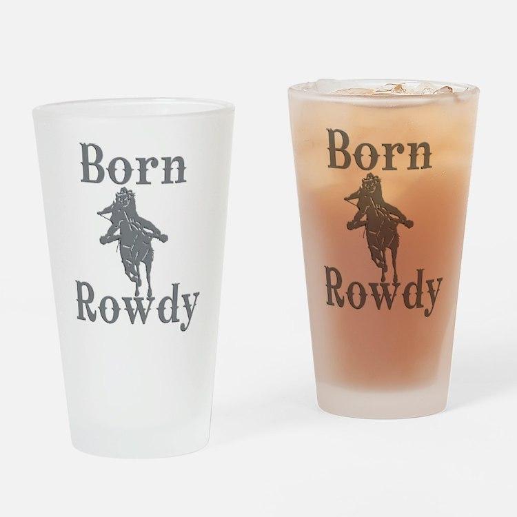 Born Rowdy Logo Drinking Glass