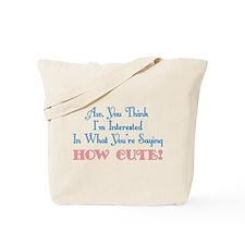 How Cute Tote Bag