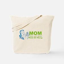 MOM Made of Money Tote Bag