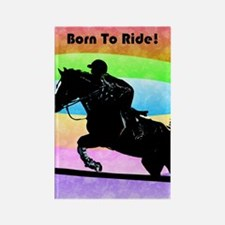 Born To Ride! Equestrian Hors Rectangle Magnet