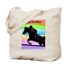 Born To Ride! Equestrian Hors Tote Bag
