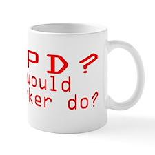 WWMPD? Mug