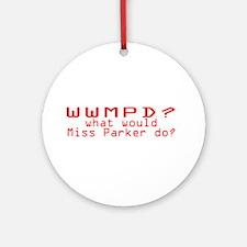 WWMPD? Ornament (Round)