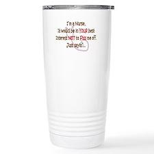 Nurse Humor Ceramic Travel Mug