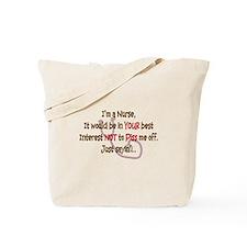 Nurse Humor Tote Bag