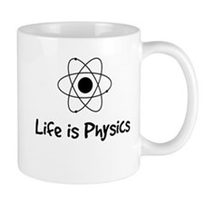 Life is Physics Mug