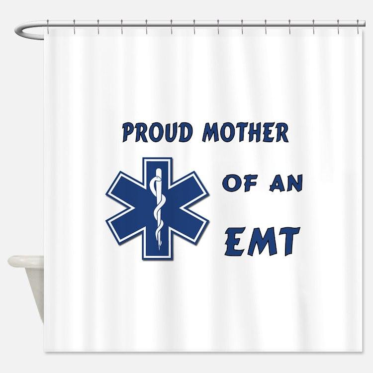 Proud EMT Mother Shower Curtain