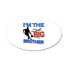 Cool Basketball Big Brother Design 22x14 Oval Wall