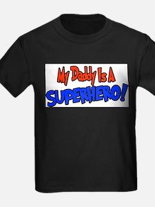 Mydaddyisasuperhero T-Shirt