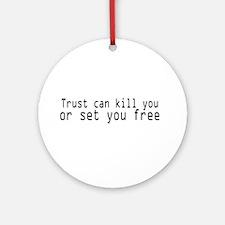 Trust Ornament (Round)