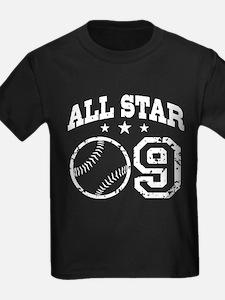 Nine Year Old Baseball All Star T