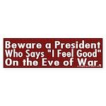 Beware a President Bumper Sticker