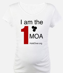 I am the 1 MOA Shirt