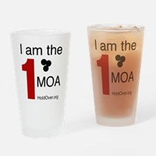 I am the 1 MOA Drinking Glass