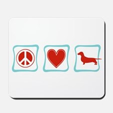 Peace, Love and Dachshunds Mousepad