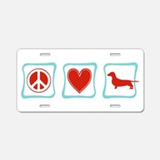 Peace, Love and Dachshunds Aluminum License Plate