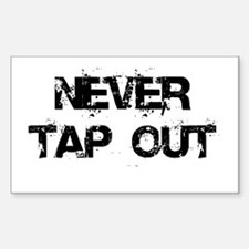 Never Tap out Decal
