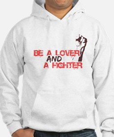 Lover and fighter Hoodie