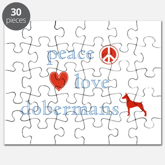 Peace, Love and Dobermans Puzzle