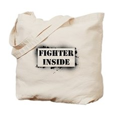 Fighter Inside Tote Bag