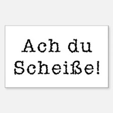 Ach du Scheisse Sticker (Rectangle)
