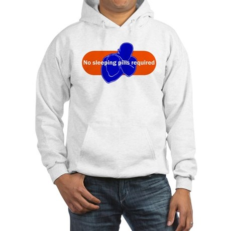 No sleeping pills required Hooded Sweatshirt