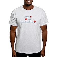 Peace, Love & French Bulldogs T-Shirt