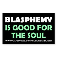 """""""Blasphemy Good For The Soul"""" Decal"""