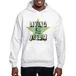 OYOOS Living My Dream design Hooded Sweatshirt