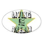 OYOOS Living My Dream design Sticker (Oval 10 pk)