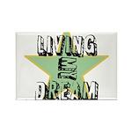 OYOOS Living My Dream design Rectangle Magnet (10