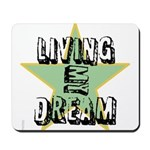 OYOOS Living My Dream design Mousepad