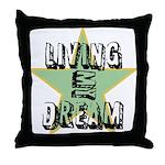 OYOOS Living My Dream design Throw Pillow