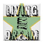 OYOOS Living My Dream design Tile Coaster