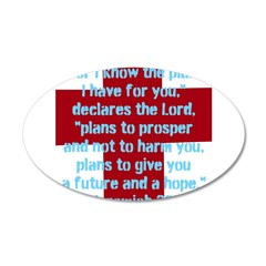 Jeremiah 29:11 22x14 Oval Wall Peel