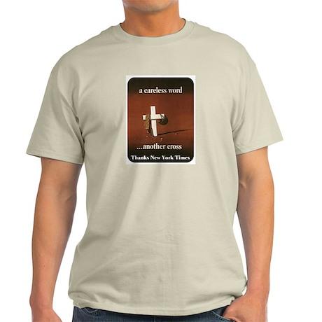 A Careless Word Light T-Shirt