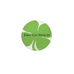 Éire go Brách (Ireland Foreve Mini Button (100 pac