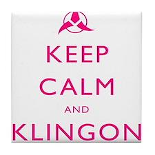 Keep Calm and Klingon Pink Tile Coaster