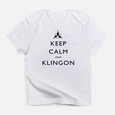 Keep Calm and Klingon Infant T-Shirt