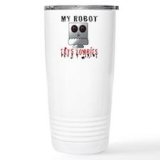 My Robot Eats Zombies Travel Coffee Mug